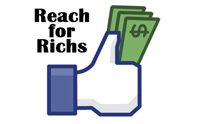 Facebook reach for richs