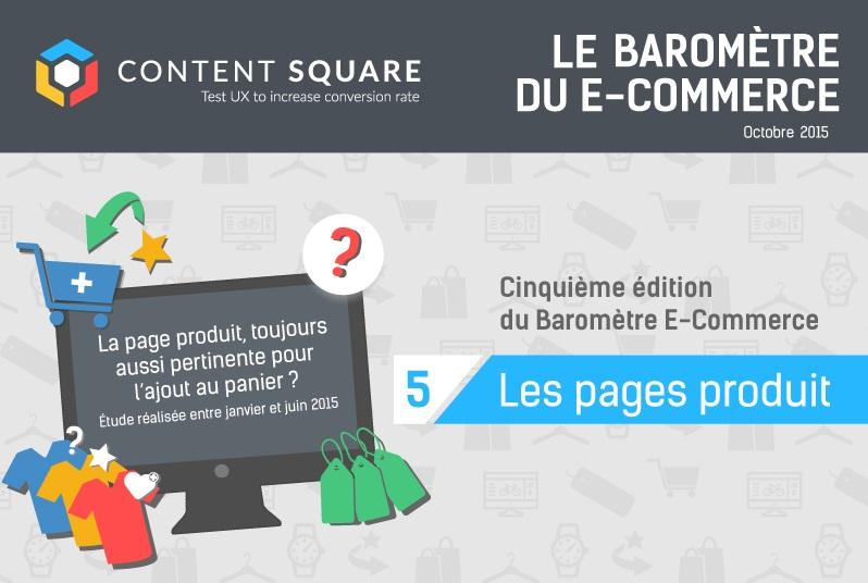 Barometre e-commerce #5 Content Square : les pages produits